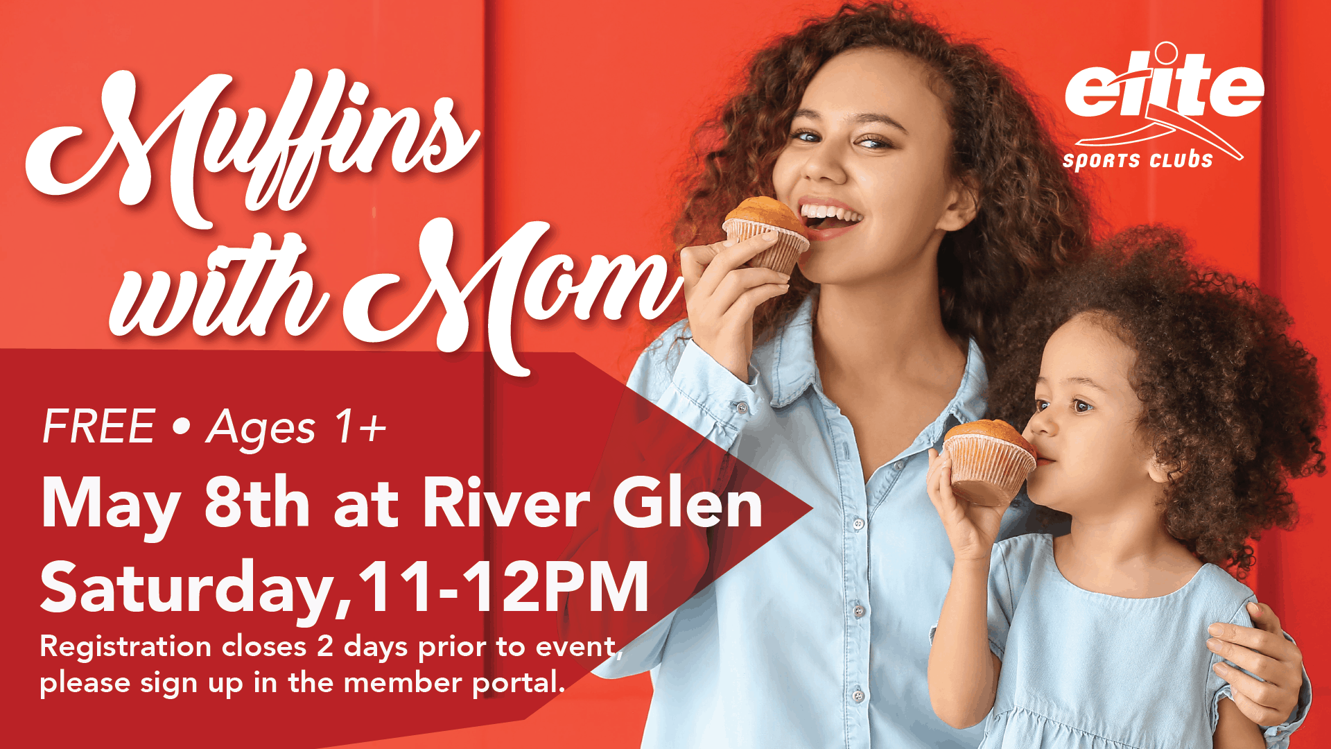 Muffins with Mom - Elite River Glen - May 2021