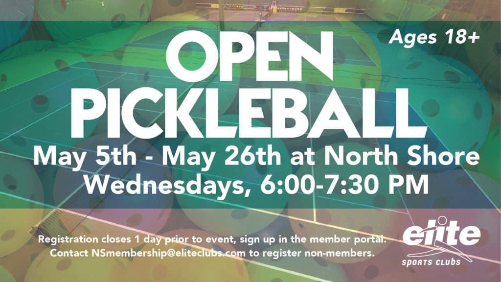 Open Pickleball - Elite North Shore - May 2021