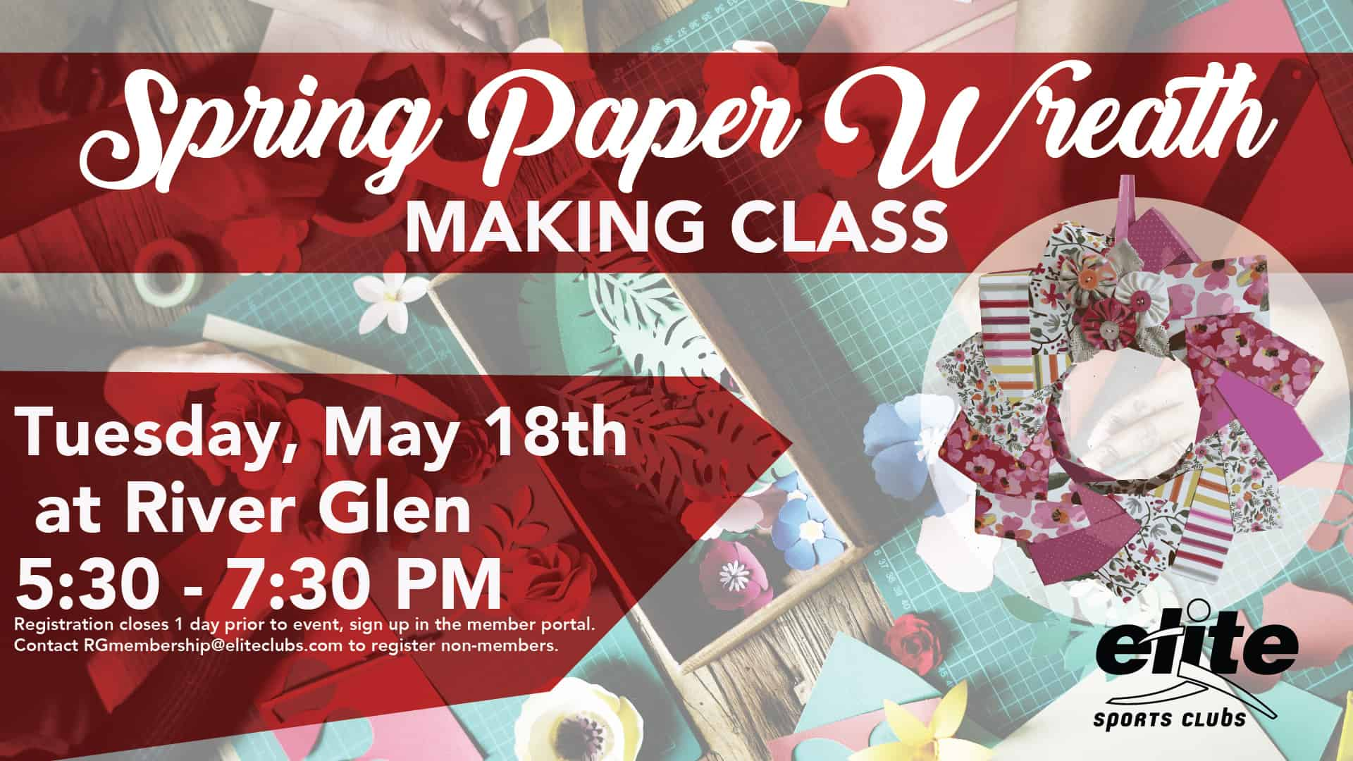 Spring Paper Wreath Making Class - Elite River Glen - May 2021