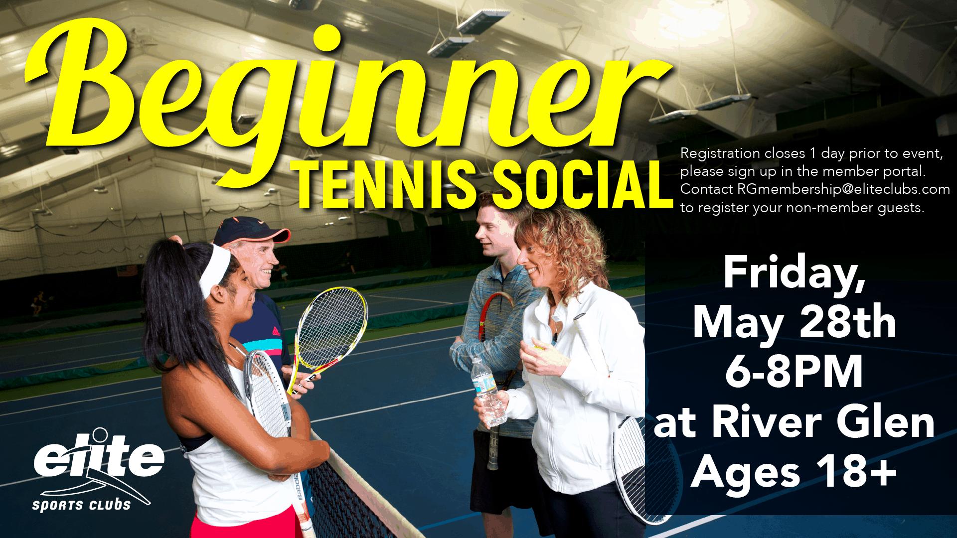Beginner Tennis Social - Elite River Glen - May 2021