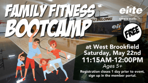 Family Fitness Bootcamp - Elite West Brookfield - May 2021