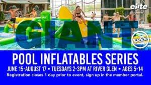 Giant Pool Inflatables Series - Elite River Glen - Summer 2021