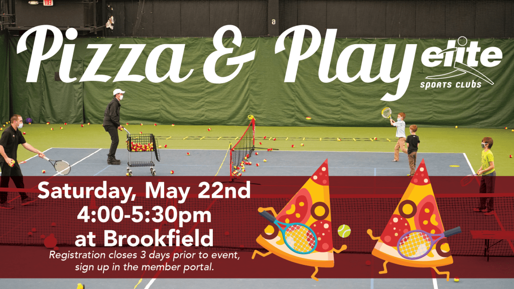 Pizza and Play - Elite Brookfield - May 2021