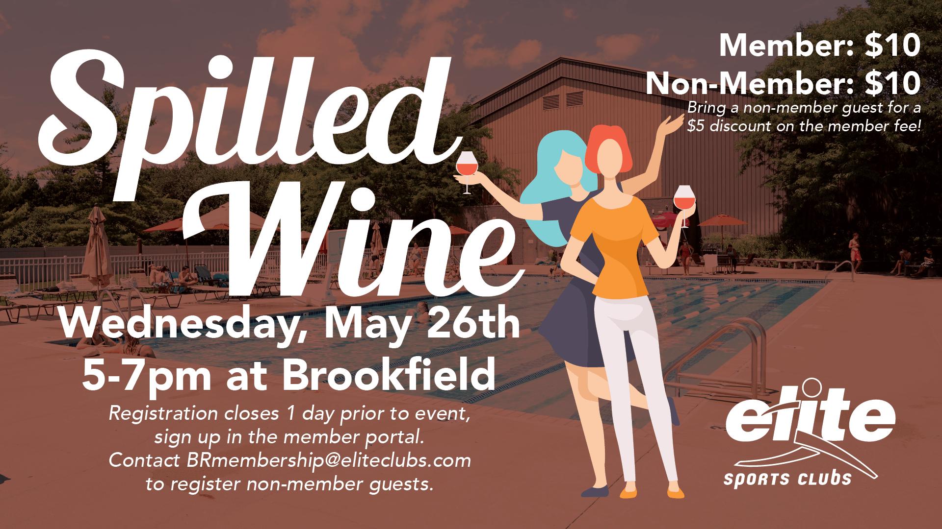 Spilled Wine - Elite Brookfield - May 2021