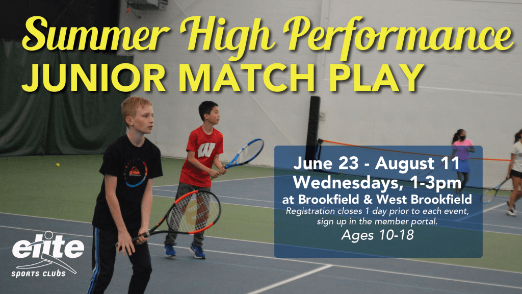 Summer High Performance Junior Match Play - Elite Brookfield and West Brookfield - Summer 2021