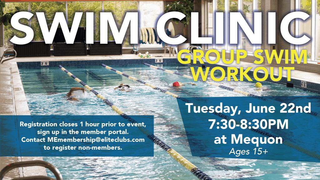 Swim Clinic - Group Swim Workout - Elite Mequon - June 2021