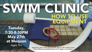 Swim Clinic - How to Use Equipment - Elite Mequon - May 2021