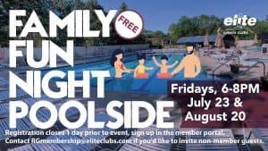 Family Fun Night Poolside - Elite River Glen - Summer 2021