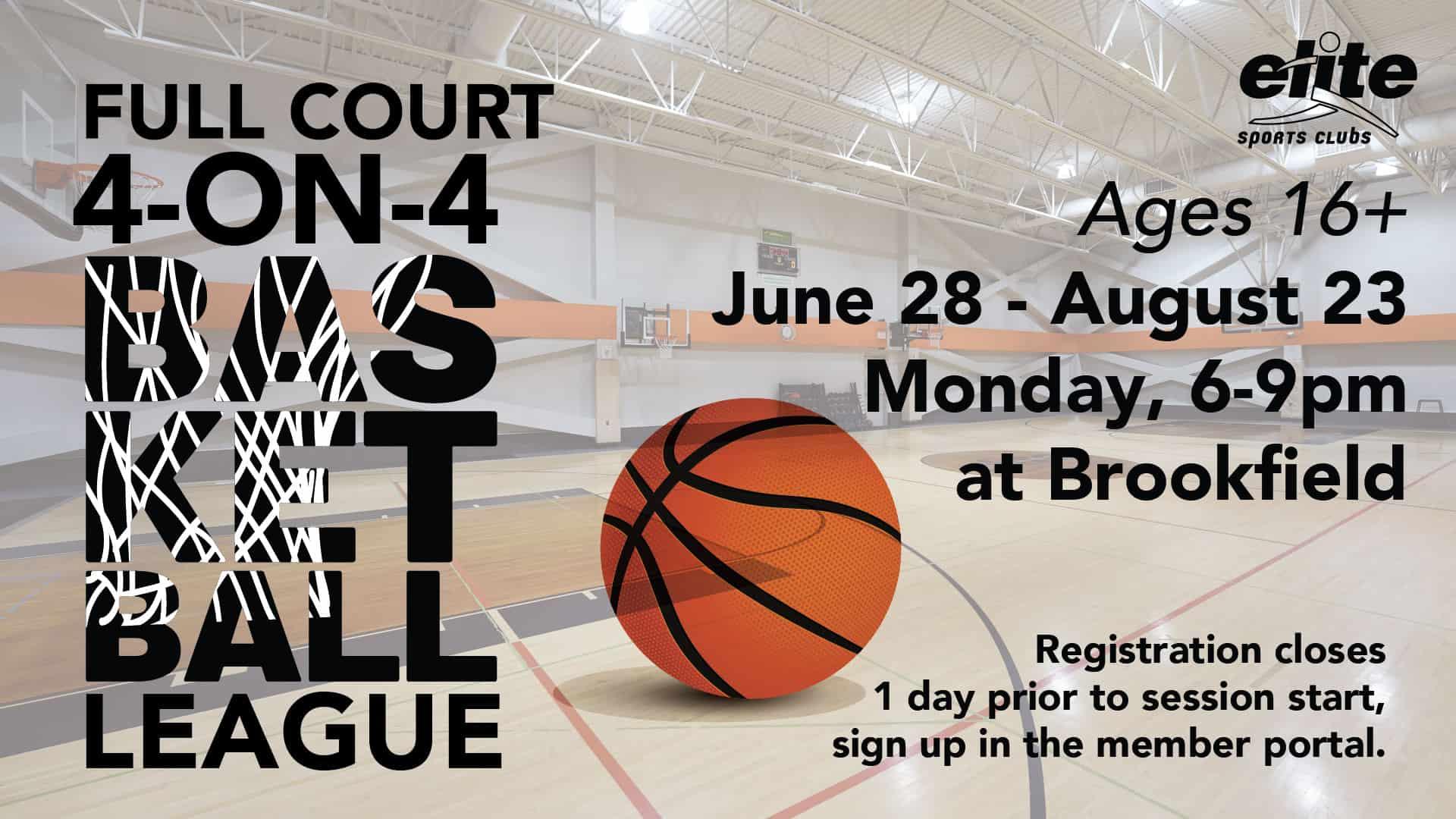 Full Court 4-on-4 Basketball League - Elite Brookfield - Summer 2021