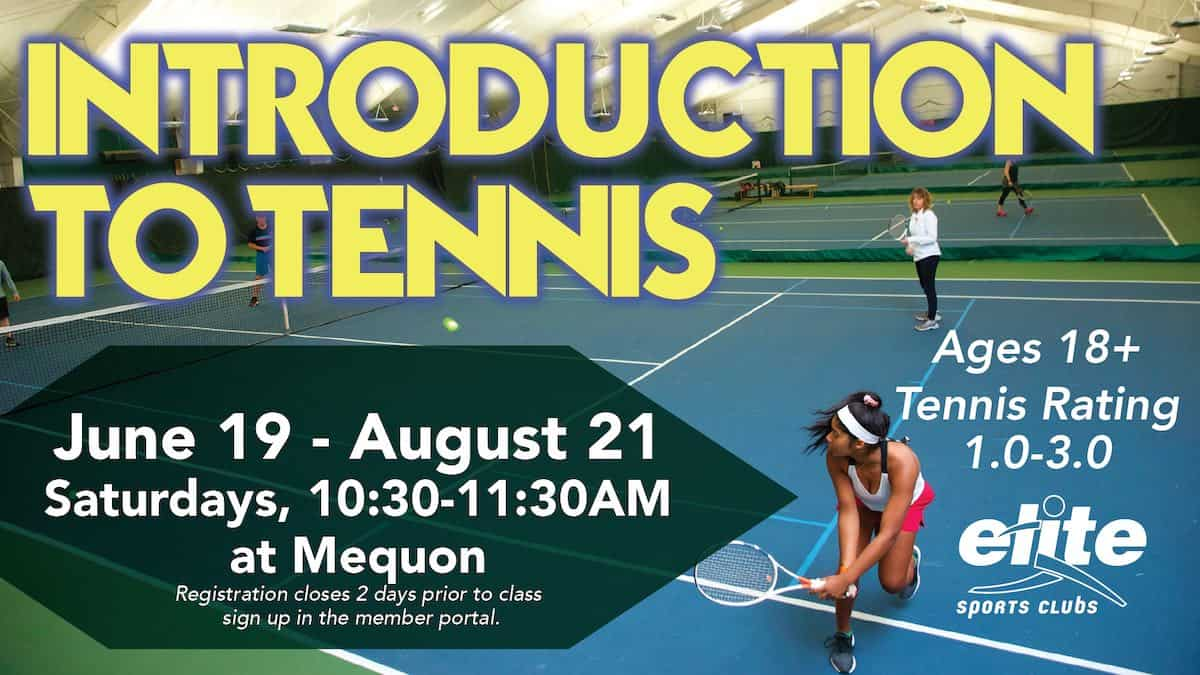Introduction to Tennis - Elite Mequon - Summer 2021