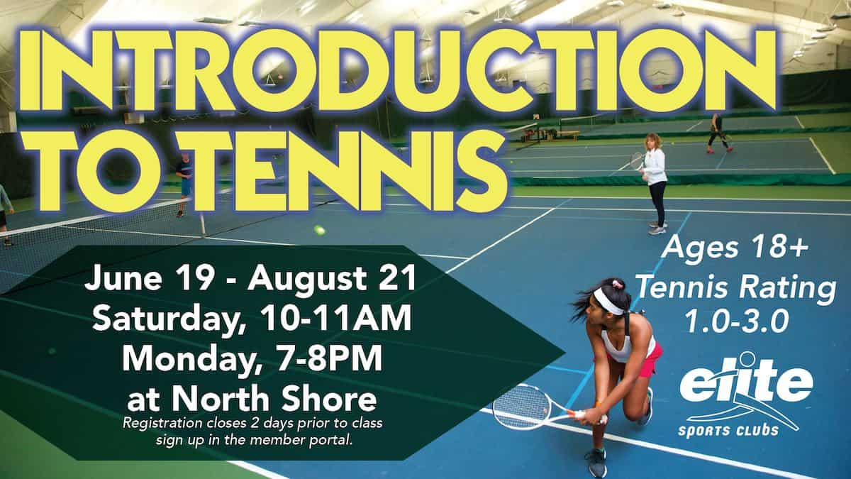 Introduction to Tennis - Elite North Shore - Summer 2021