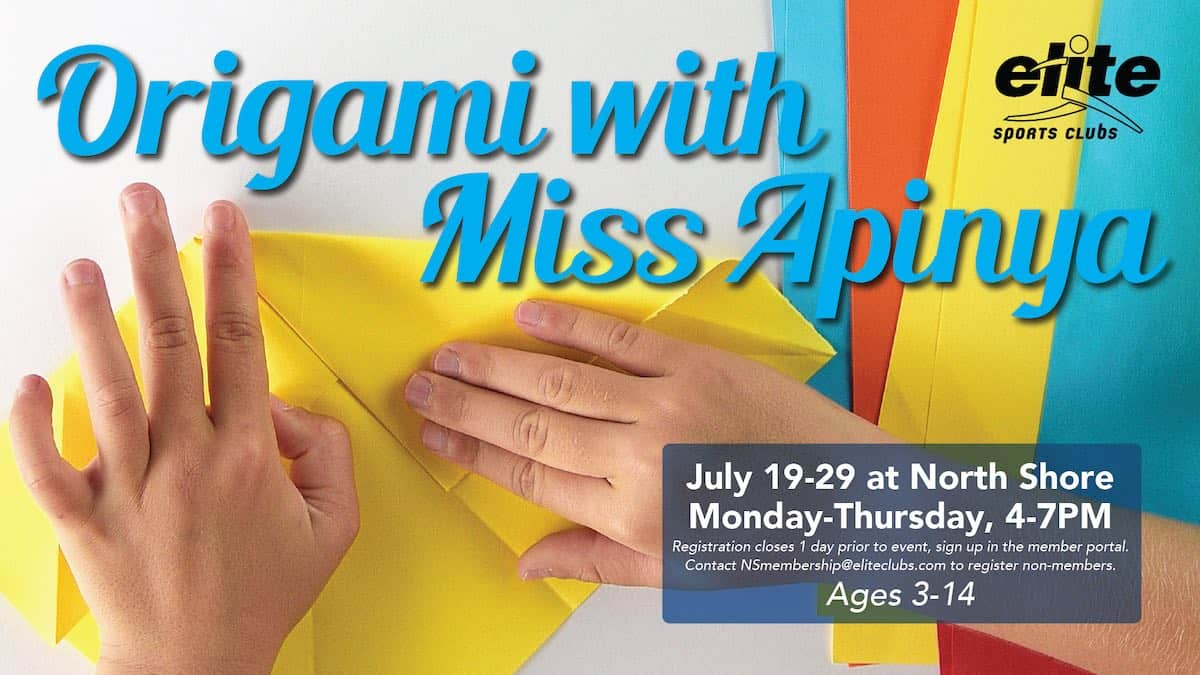Origami with Miss Apinya - Elite North Shore - July 2021