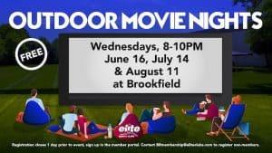 Outdoor Movie Nights - Elite Brookfield - Summer 2021