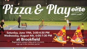 Pizza and Play - Elite Brookfield - Summer 2021