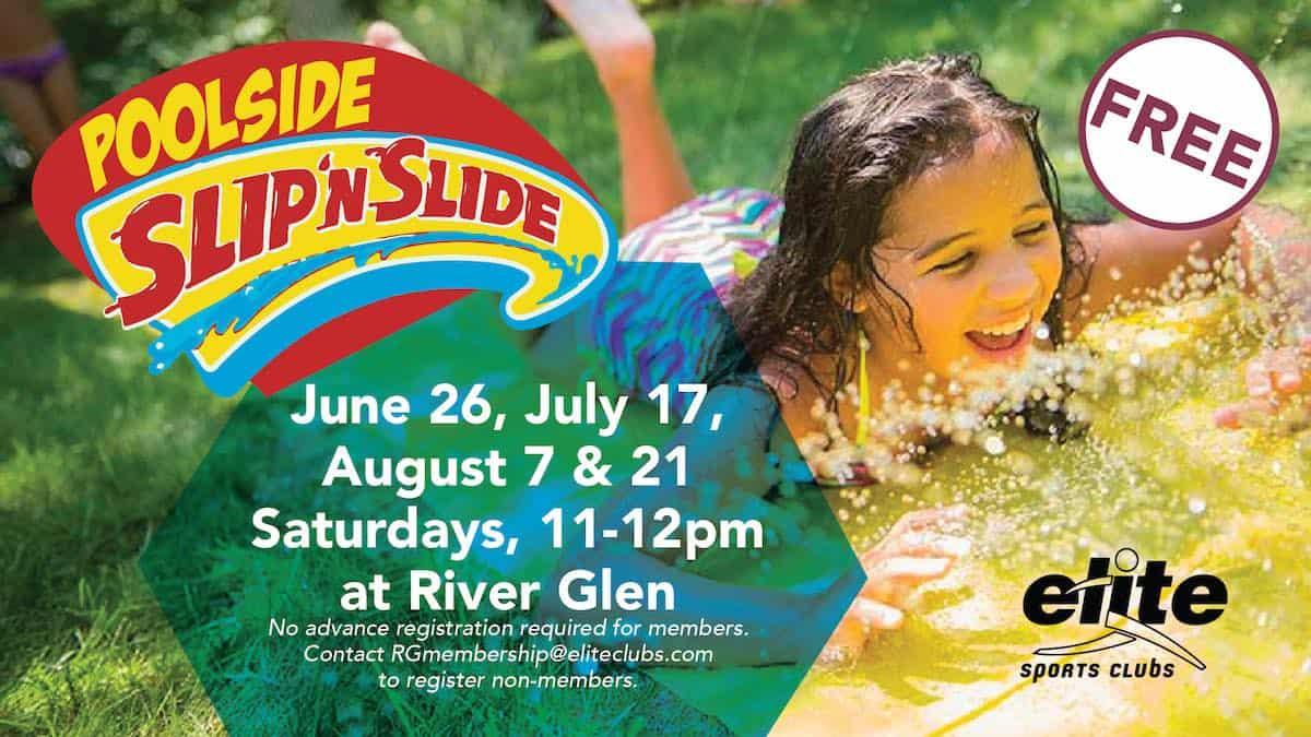 Poolside Slip N Slide - Elite River Glen - Summer 2021