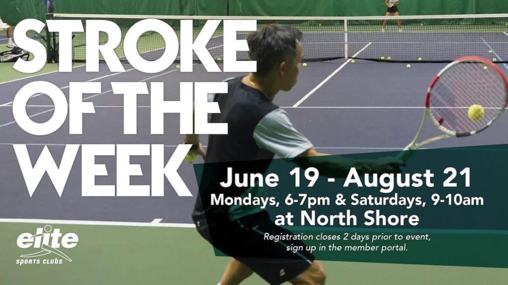 Stroke of the Week - Elite North Shore - Summer 2021