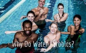 Why-Do-Water-Aerobics