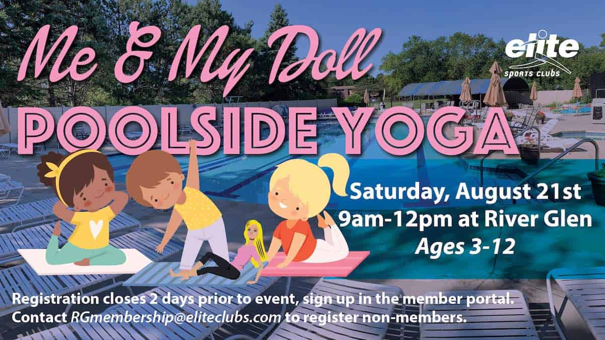 Me and My Doll Poolside Yoga - Elite River Glen - August 2021