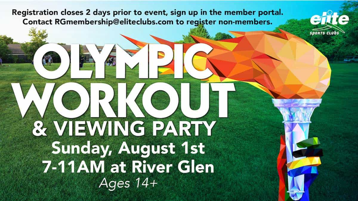 Olympic Workout Viewing Party - Elite River Glen - August 2021