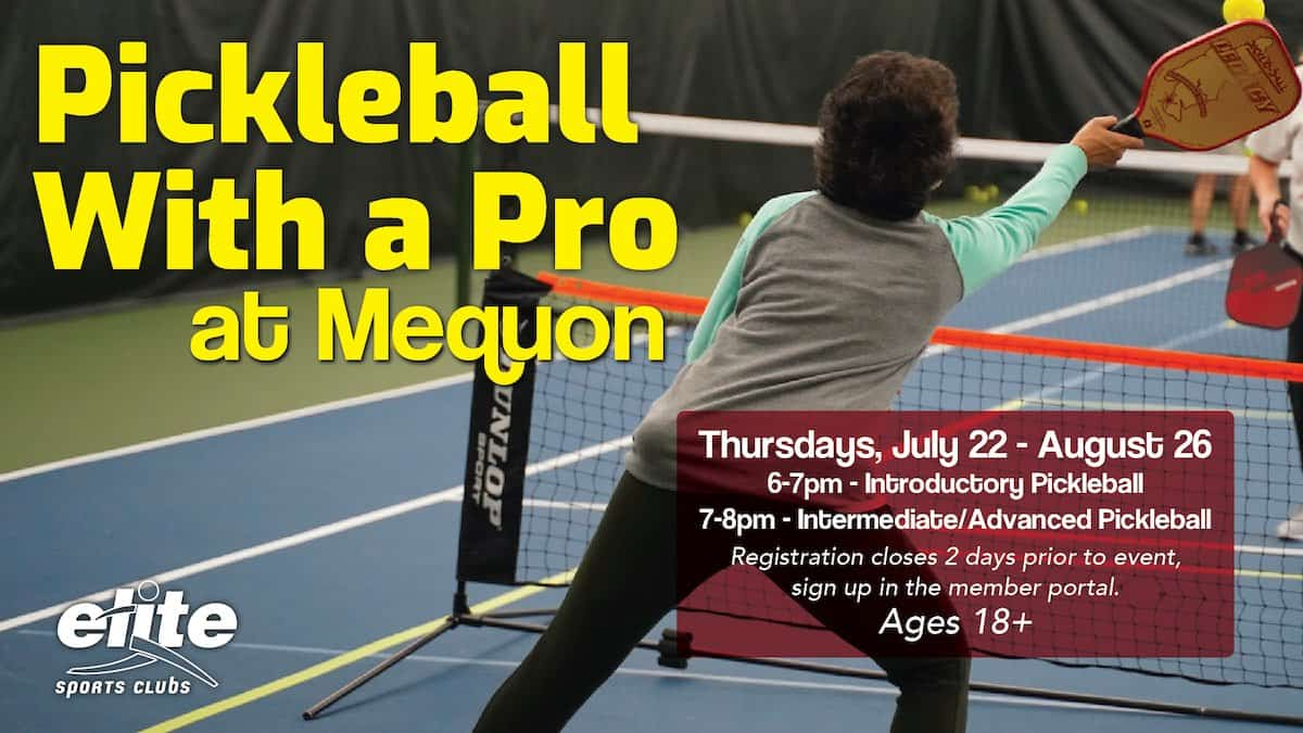Pickleball with a Pro - Elite Mequon - Summer 2021