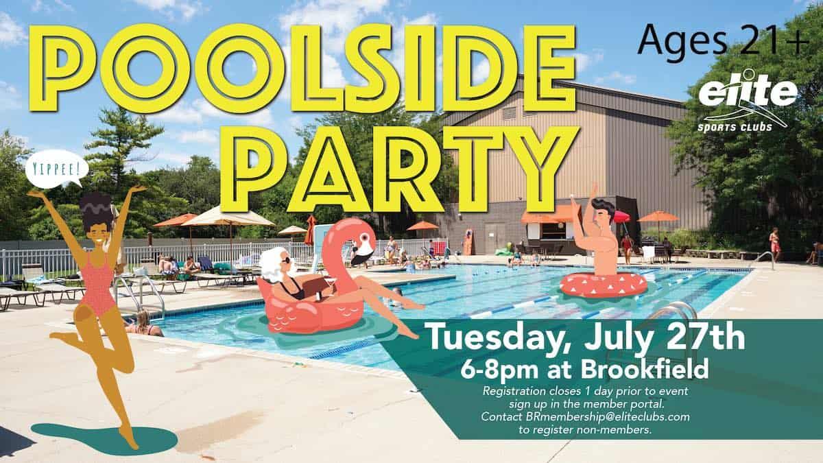 Poolside Party - Elite Brookfield - July 2021