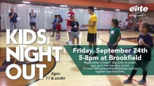 Kids Night Out - Elite Brookfield - September 2021