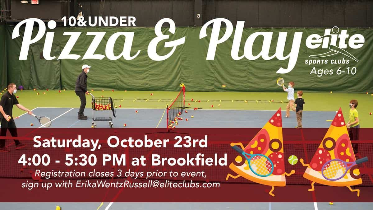 Pizza and Play - Elite Brookfield - October 2021