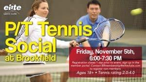PT Tennis Social - Elite Brookfield - November 2021